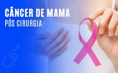 Câncer de mama pós cirurgia